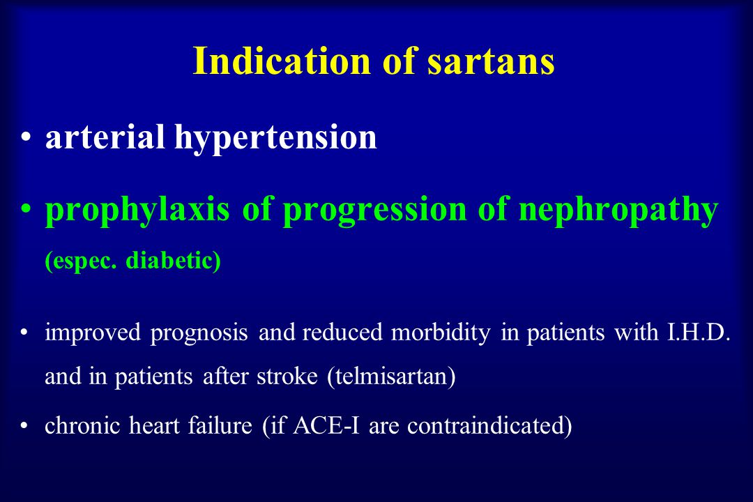 Indication of sartans arterial hypertension prophylaxis of progression of nephropathy (espec.
