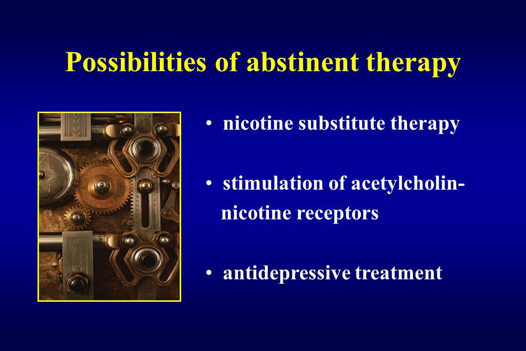 Possibilities of abstinent therapy nicotine substitute therapy stimulation of acetylcholin- nicotine receptors antidepressive treatment