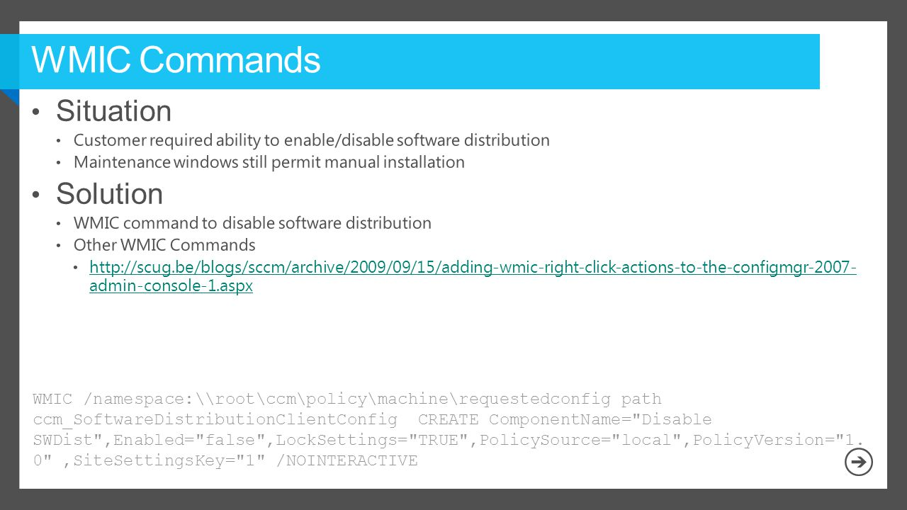 WMIC /namespace:\\root\ccm\policy\machine\requestedconfig path ccm_SoftwareDistributionClientConfig CREATE ComponentName=
