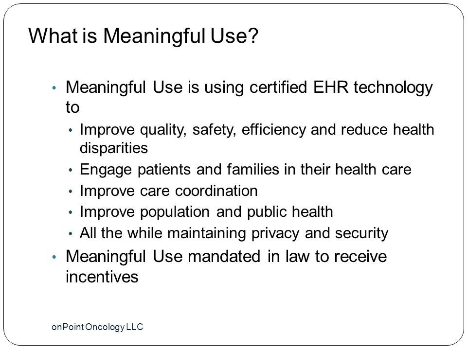 What is Meaningful Use.