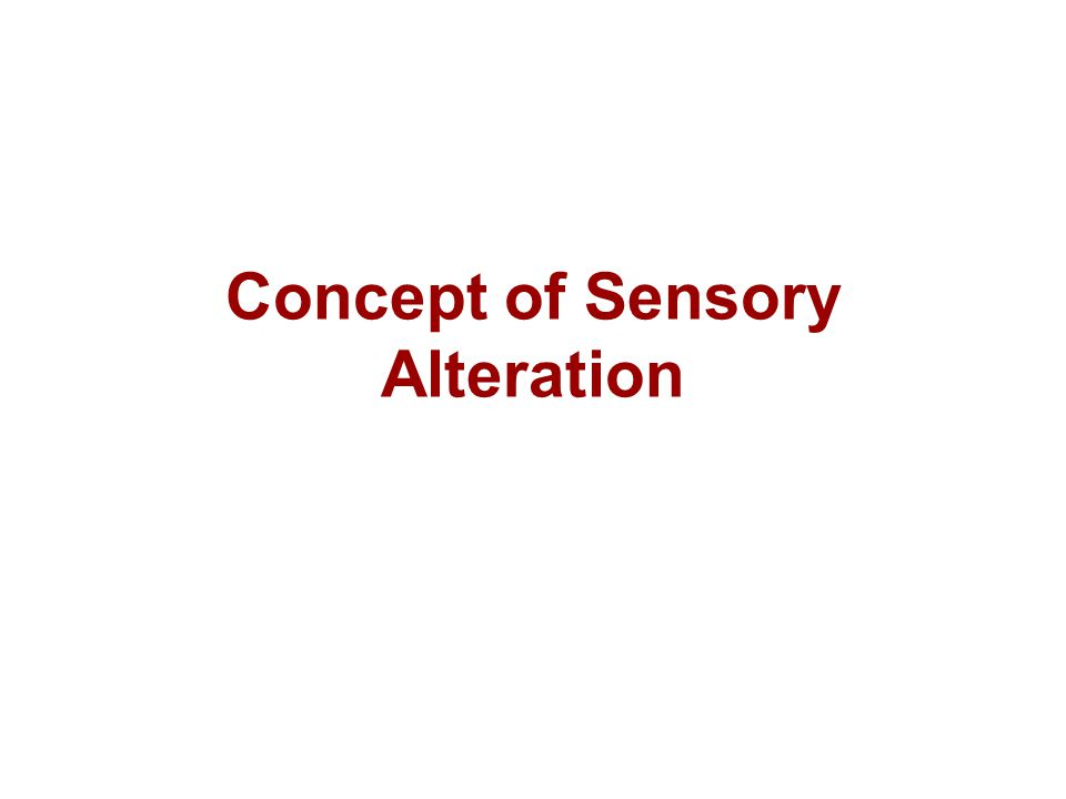 Sensory deprivation (under stimulation) It can be just as disruptive as sensory overload.