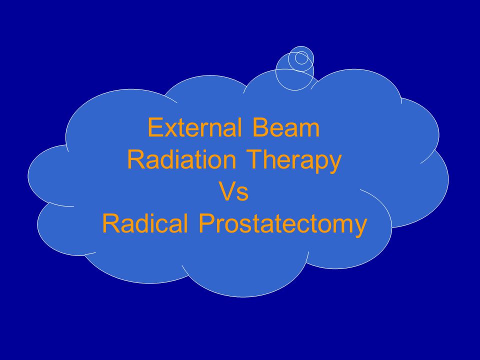 External Beam Radiation Therapy Vs Radical Prostatectomy