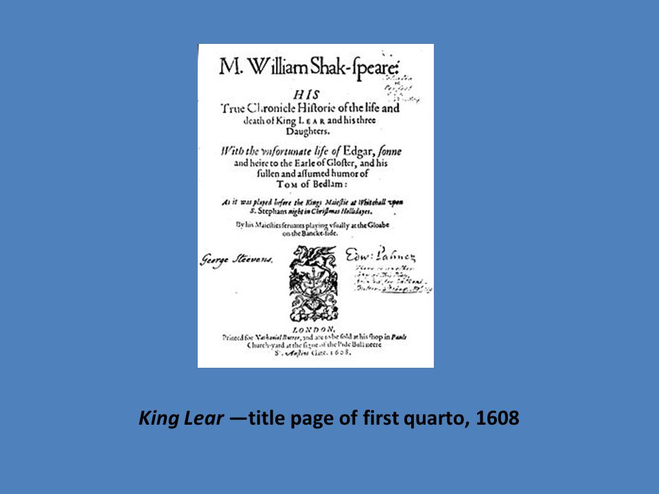 King Lear —title page of first quarto, 1608