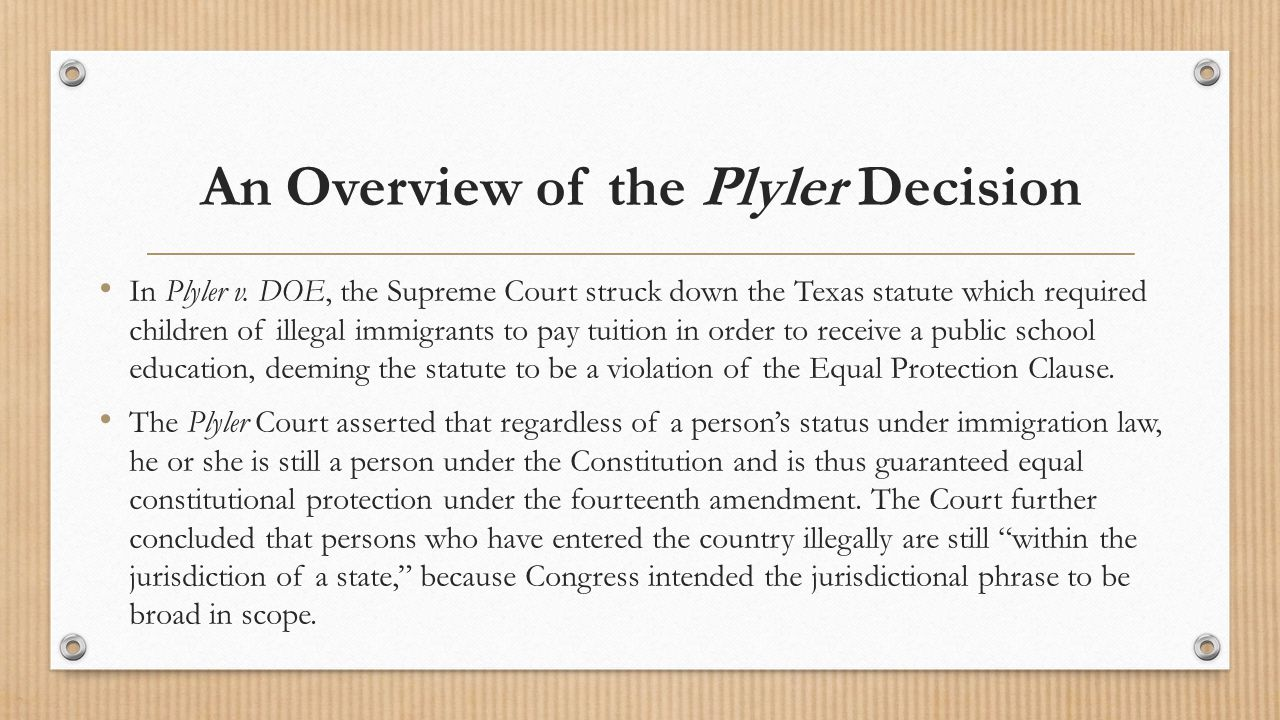 An Overview of the Plyler Decision In Plyler v.