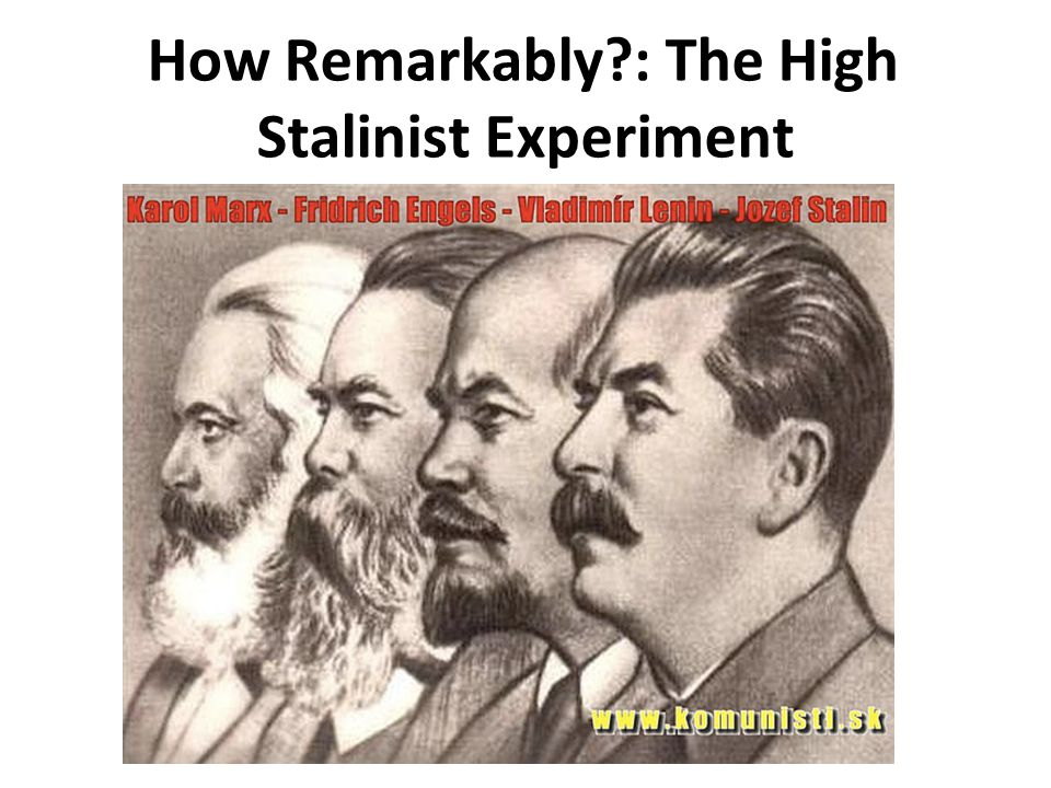 How Remarkably?: The High Stalinist Experiment