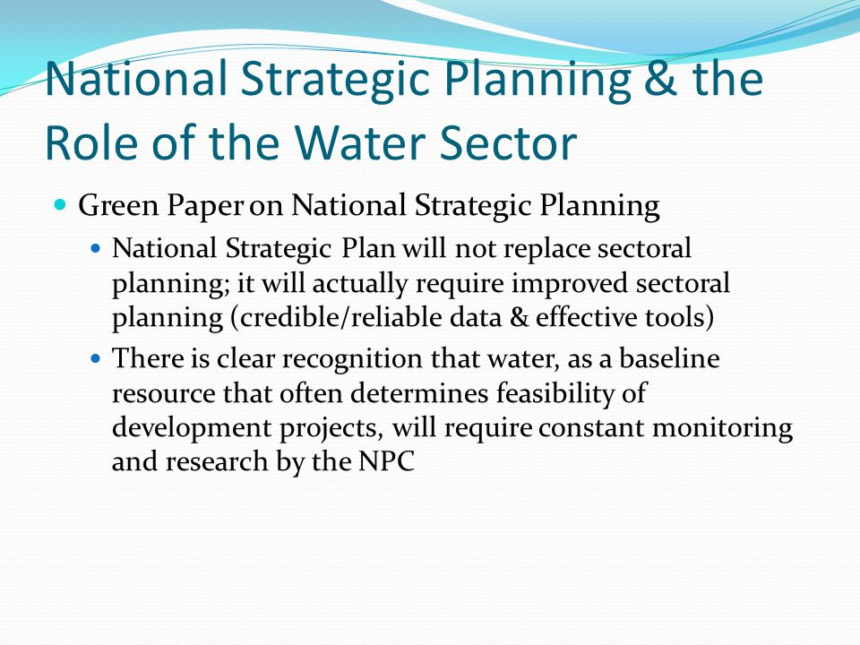Water Use Sectors Inter-sectoral planning must be strengthened and institutionalised to ensure a balanced consideration of supply issues and to manage increasing demand.