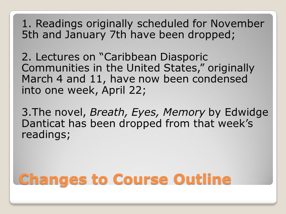 Changes to Course Outline 1.