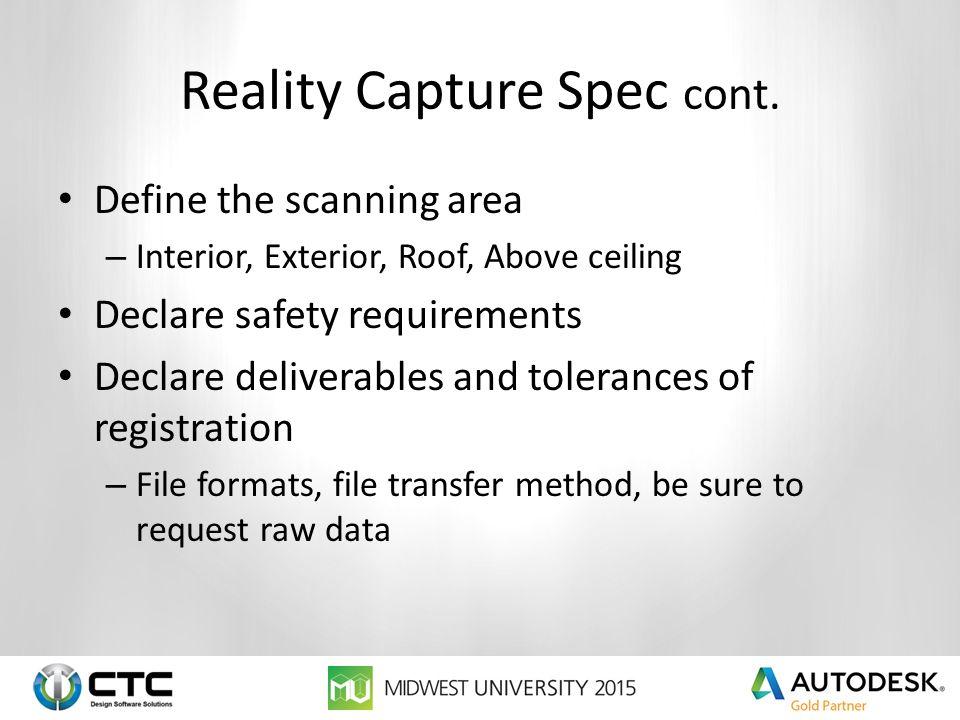 Reality Capture Spec cont.