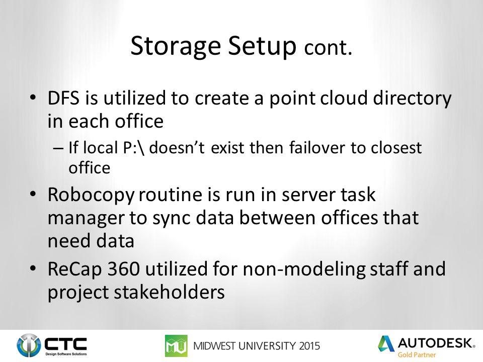 Storage Setup cont.