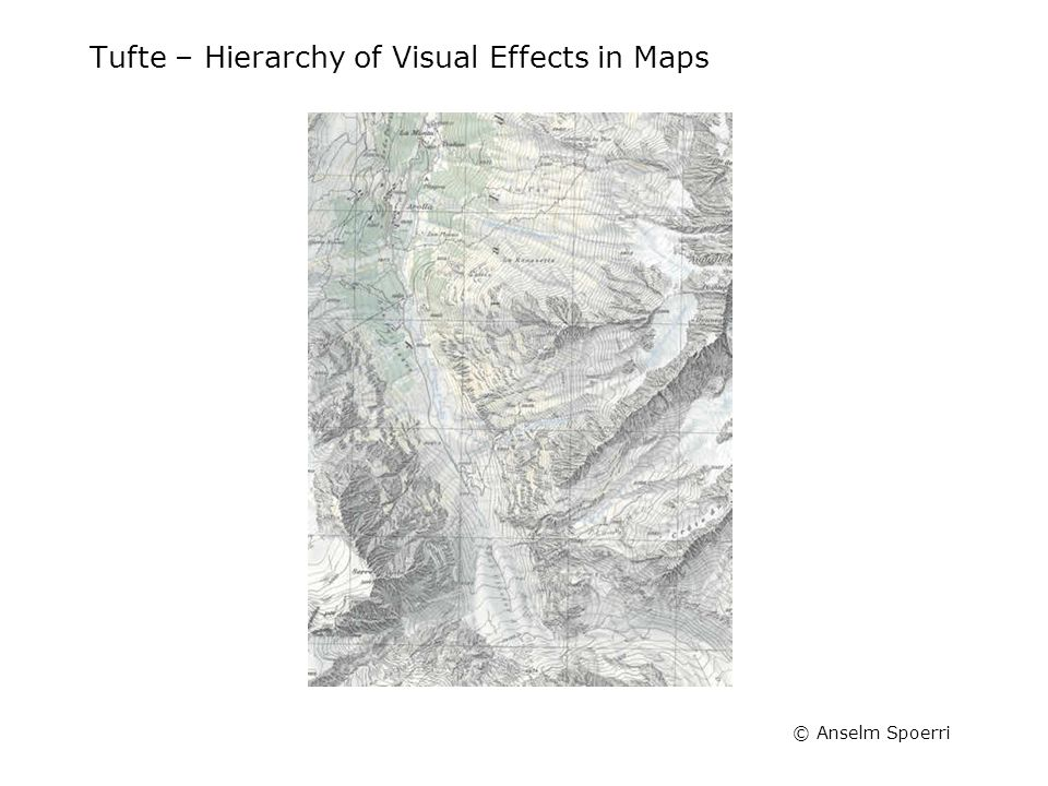 © Anselm Spoerri Tufte – Hierarchy of Visual Effects in Maps