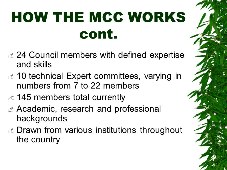 HOW THE MCC WORKS cont.