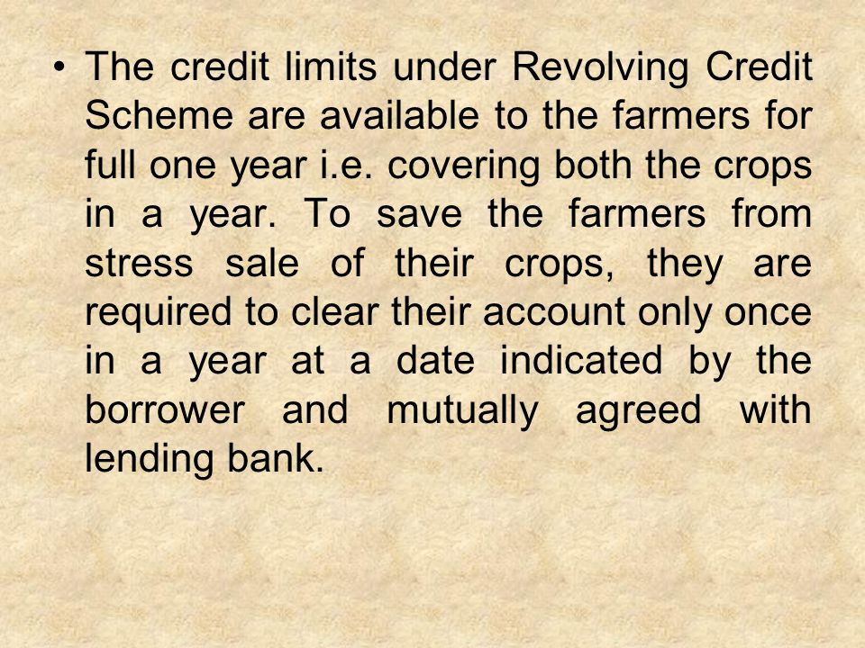 Is there any system/procedure under which farmers can get agricultural loans at their doorsteps?