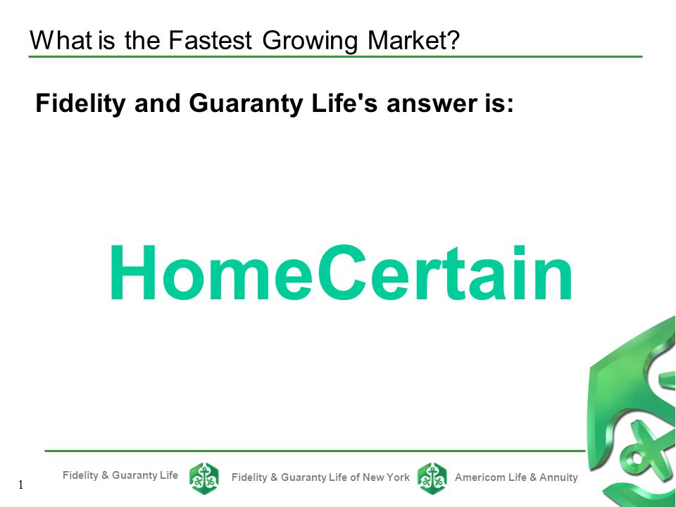 Fidelity & Guaranty Life Fidelity & Guaranty Life of New YorkAmericom Life & Annuity 31 Competitive rates Fully guaranteed rates Up to 30-year term available Competitive riders, more stories to tell Simple application with no exam required Quicker turnaround time What's Fidelity & Guaranty Life's answer?.
