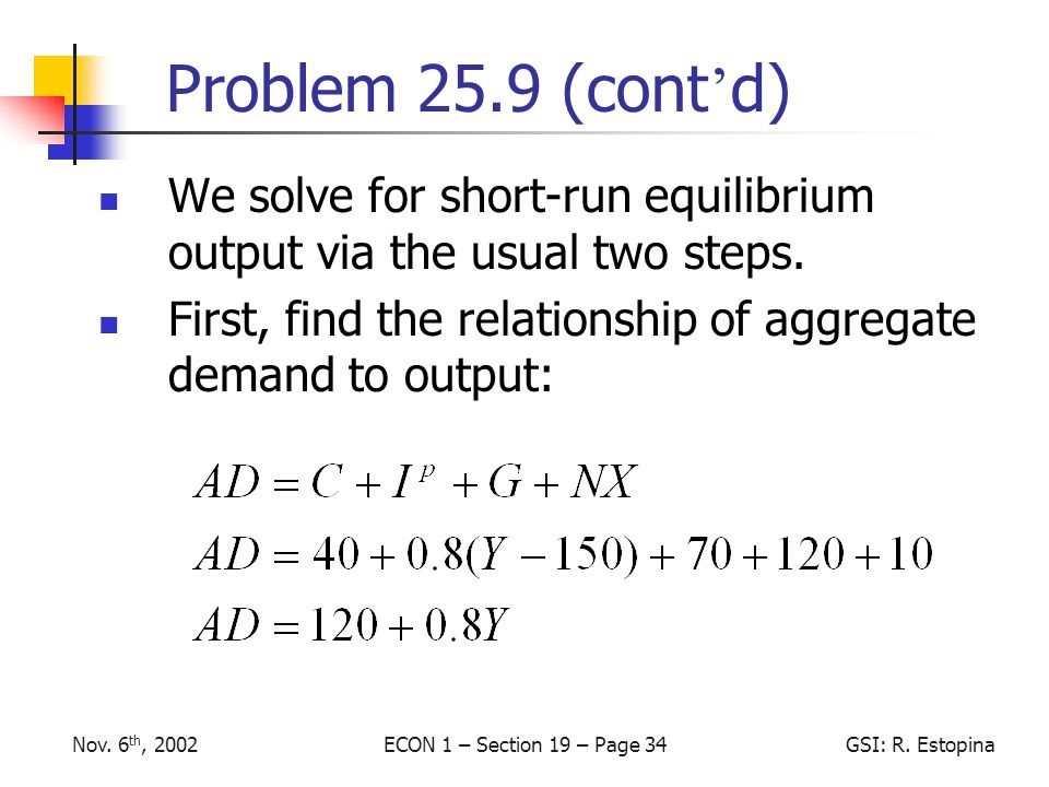 ECON 1 – Section 19 – Page 34GSI: R.EstopinaNov.