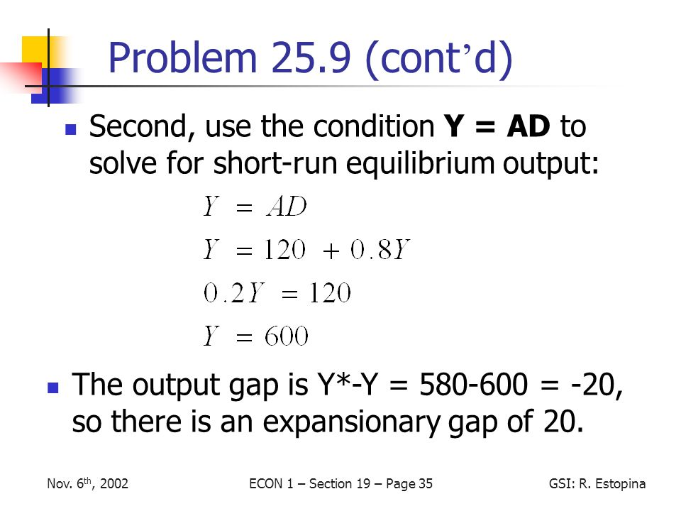 ECON 1 – Section 19 – Page 35GSI: R.EstopinaNov.
