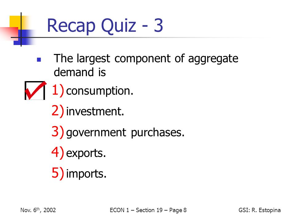 ECON 1 – Section 19 – Page 8GSI: R.EstopinaNov.
