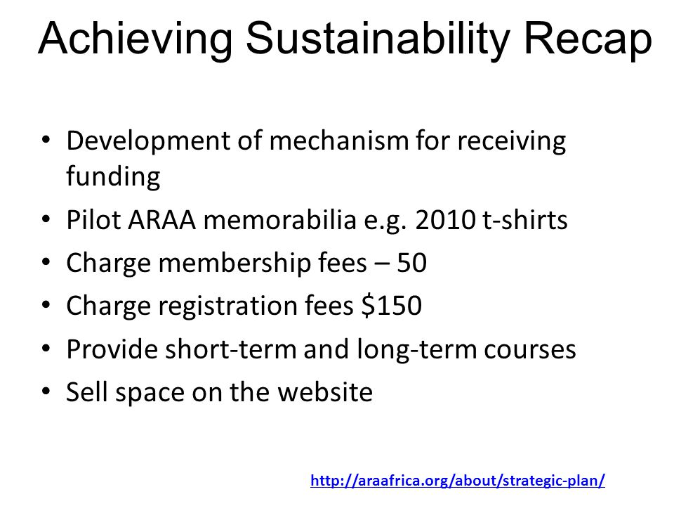 Development of mechanism for receiving funding Pilot ARAA memorabilia e.g.