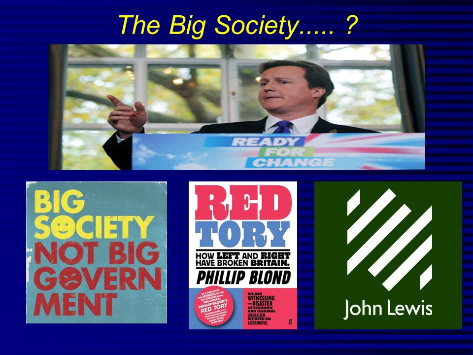 The Big Society..... ?
