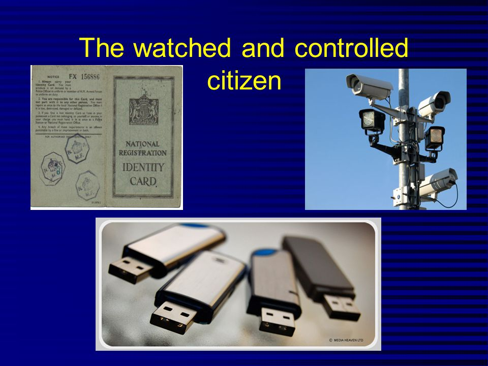 The watched and controlled citizen