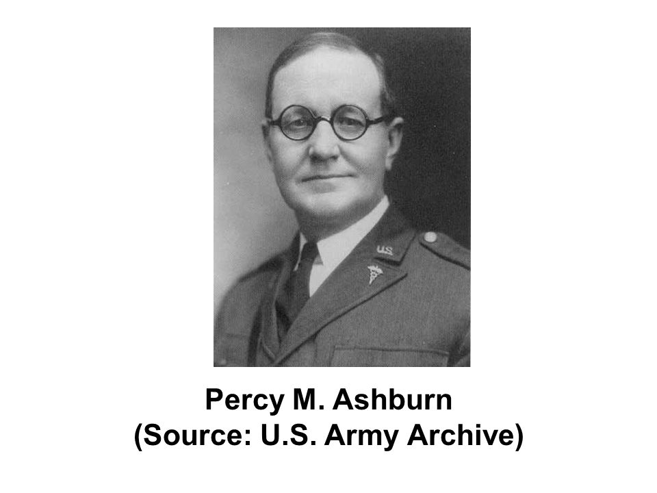 Percy M. Ashburn (Source: U.S. Army Archive)