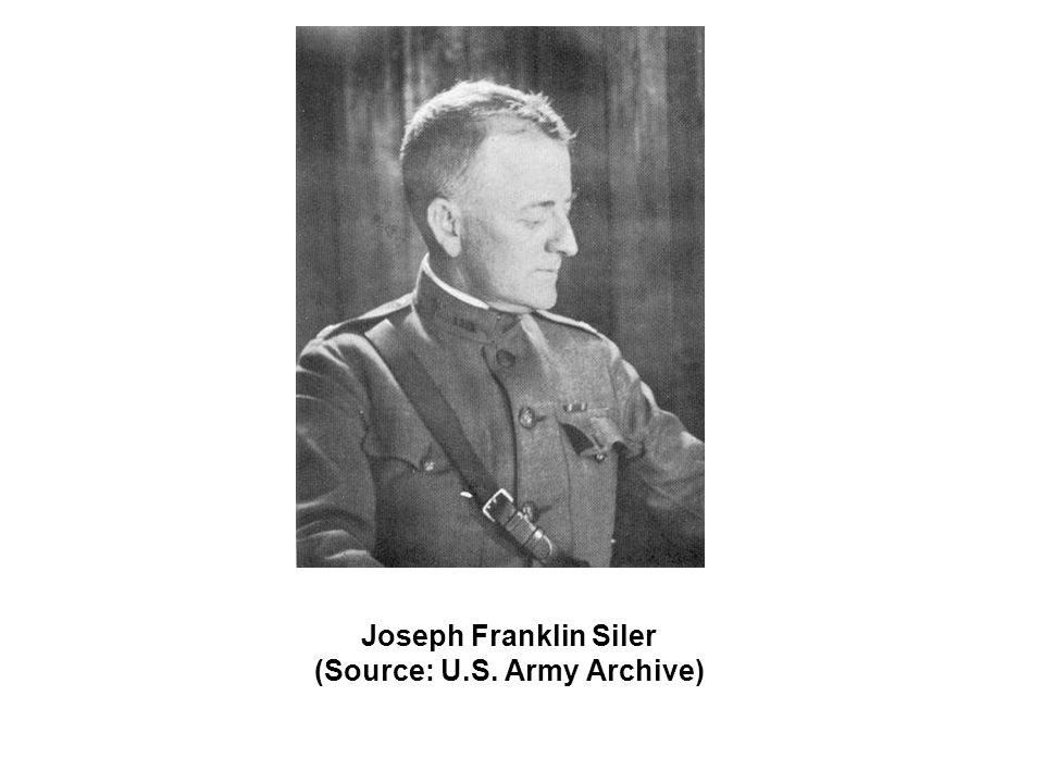 Joseph Franklin Siler (Source: U.S. Army Archive)