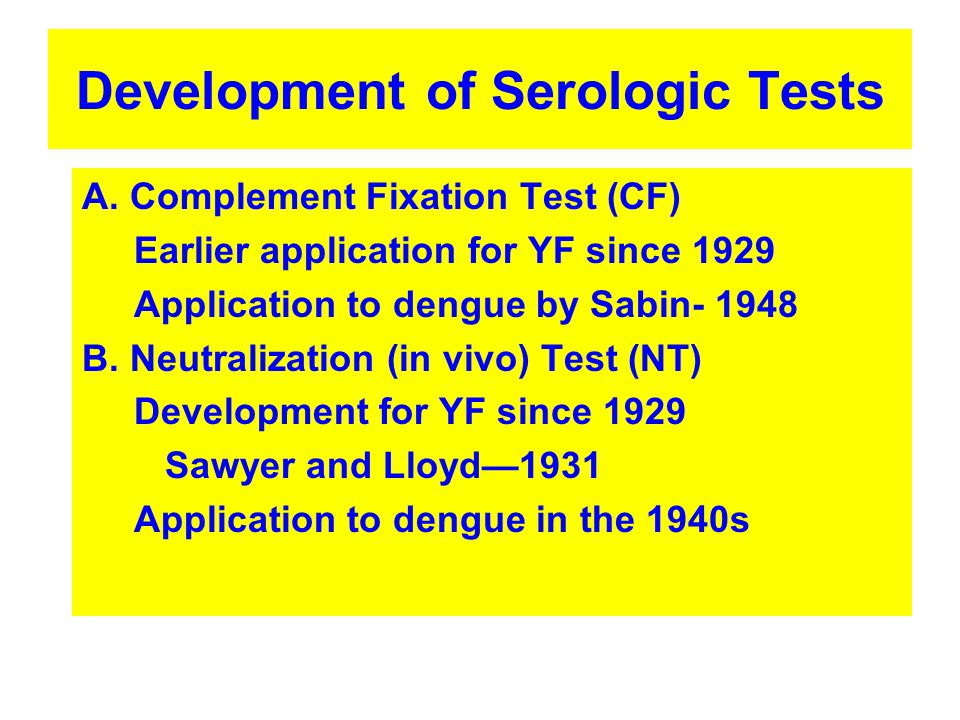Development of Serologic Tests A.
