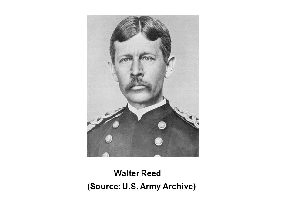Walter Reed (Source: U.S. Army Archive)