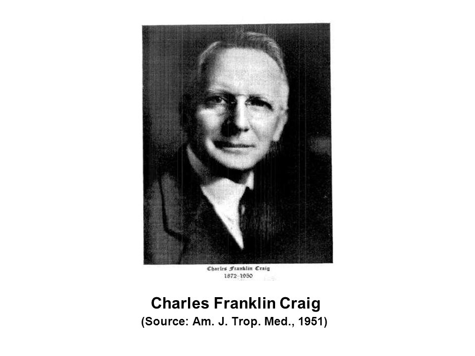 Charles Franklin Craig (Source: Am. J. Trop. Med., 1951)