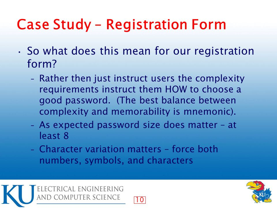 10 Case Study – Registration Form So what does this mean for our registration form.