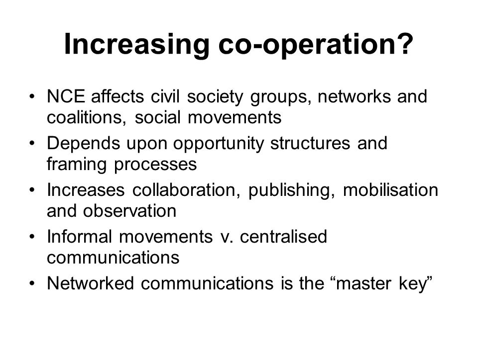 Increasing co-operation.