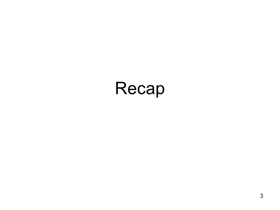3 Recap