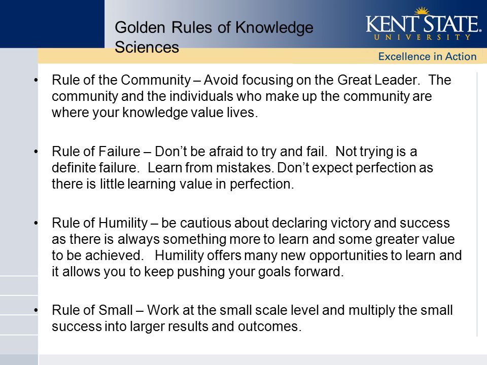 Golden Rules of Knowledge Sciences Rule of the Community – Avoid focusing on the Great Leader.