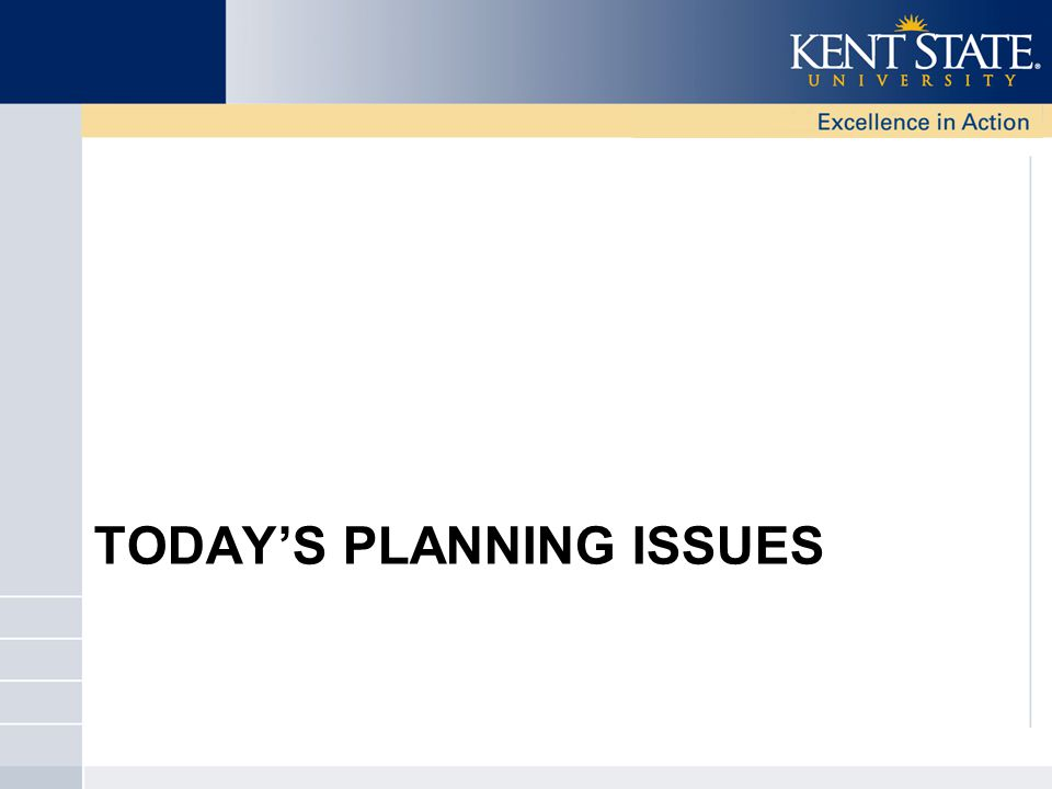TODAY'S PLANNING ISSUES