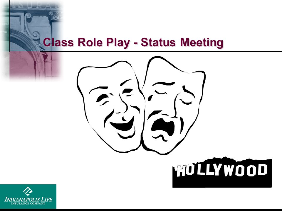 Class Role Play - Status Meeting