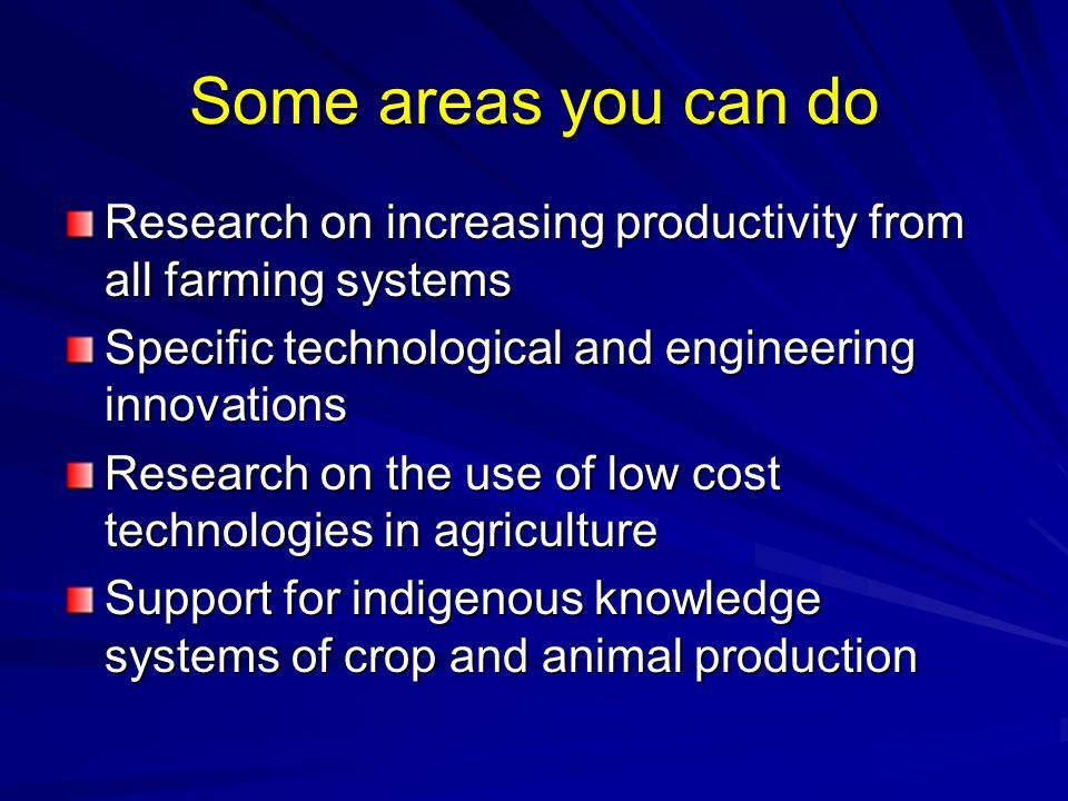 Analysis of Sustainability Level of analysis Typical characteristics of sustainability (cumulative) Typical determinants of sustainability Field/production unit Productive crops & animals; Conservation of soil & water; low levels of crop pests & animal diseases Soil & water management; biological control of pests; use of organic manure; fertilizers; crop varieties & animal breeds Farm Awareness by farmers; economic & social needs satisfied; viable production systems Access to knowledge, external inputs and markets Country Public awareness; sound development of agro-ecological potential; conservation of resources Policies for agricultural development; population pressure; agricultural education, research & extension Region/continent/world Quality of the natural environment; human welfare & equity mechanisms; international agricultural research & development Control of pollution; terms of trade; distribution