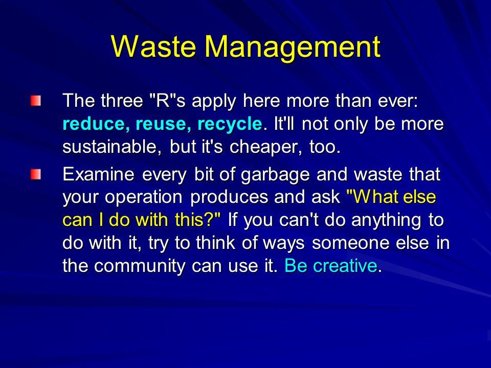 Waste Management The three