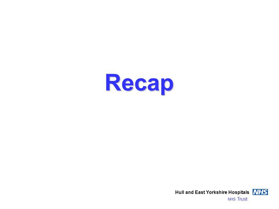 Recap Hull and East Yorkshire Hospitals NHS Trust