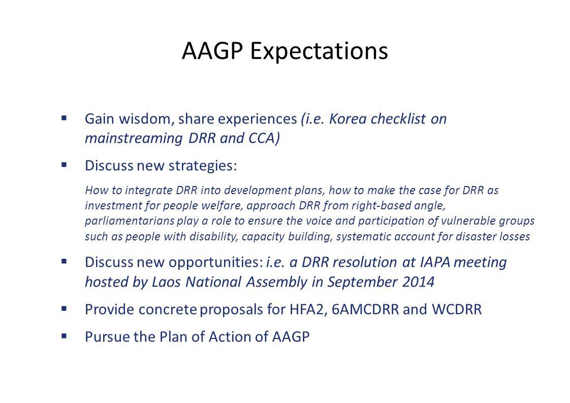 AAGP Expectations  Gain wisdom, share experiences (i.e.
