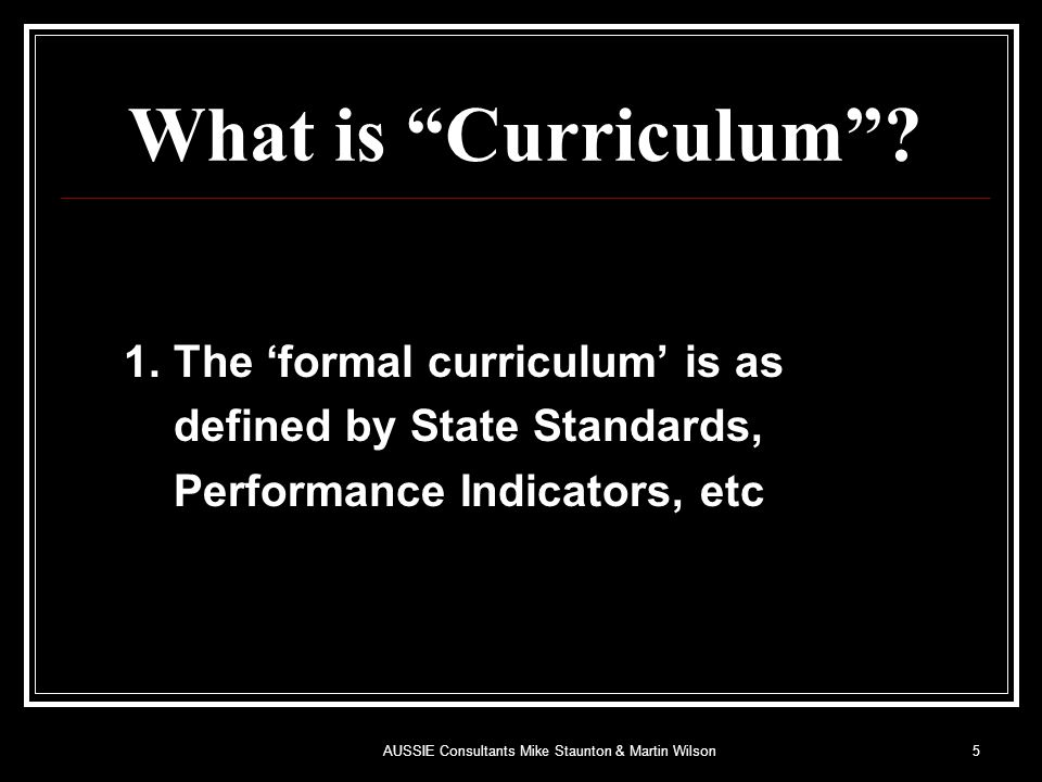 What is Curriculum . 1.