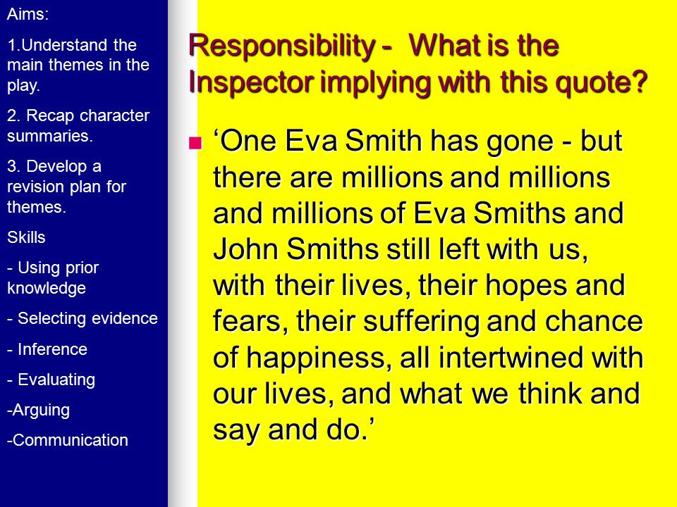 Responsibility - What is the Inspector implying with this quote.