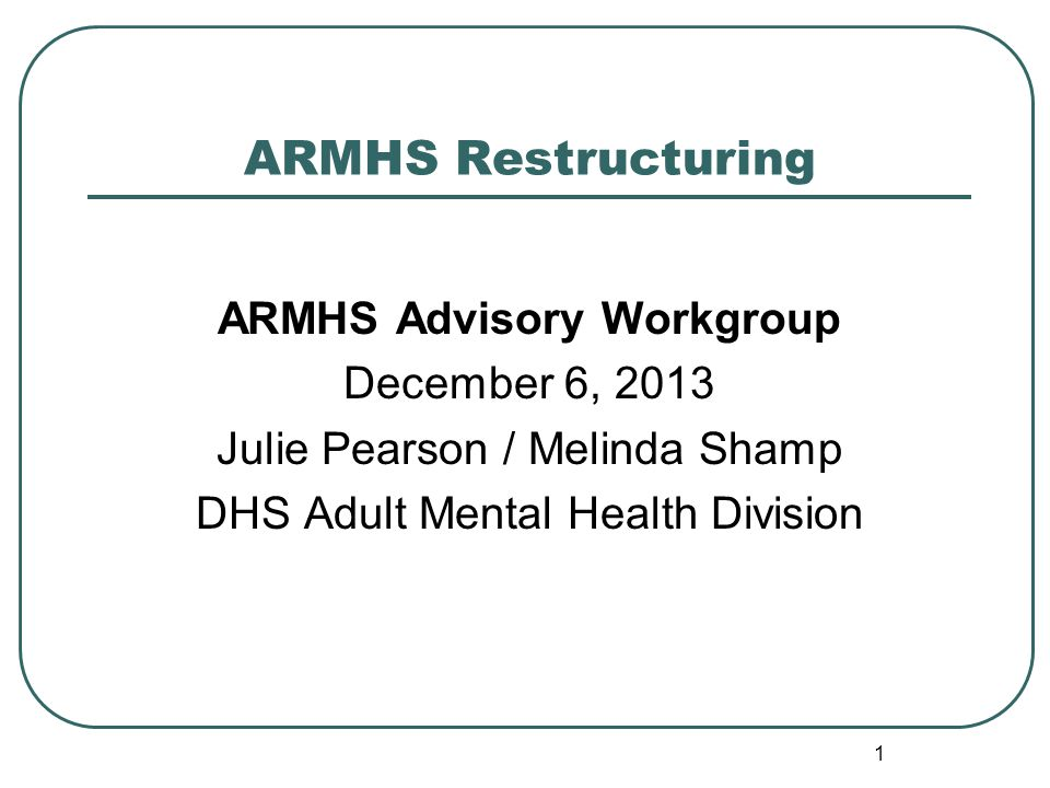 22 ARMHS Expansion Work Group posting location: Expansion Work Group http://www.dhs.state.mn.us/dhs16_171741#P59_5 196 Melinda.M.Shamp@state.mn.us Julie.Pearson@state.mn.us Dhs.Mhrehab-Adult@state.mn.us Add'l Questions and Comments
