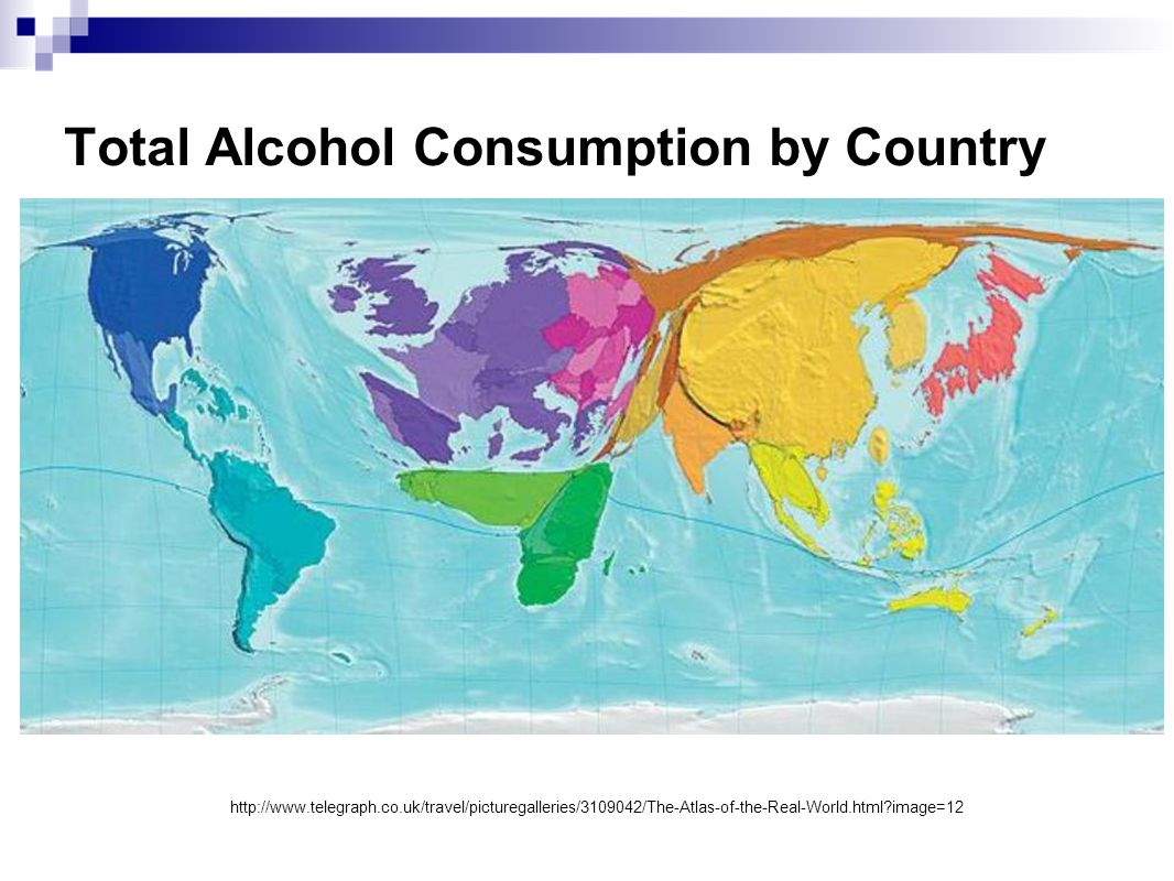 Total Alcohol Consumption by Country http://www.telegraph.co.uk/travel/picturegalleries/3109042/The-Atlas-of-the-Real-World.html?image=12