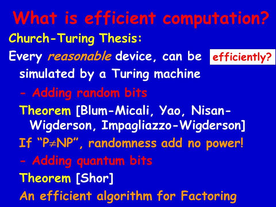 What is efficient computation.