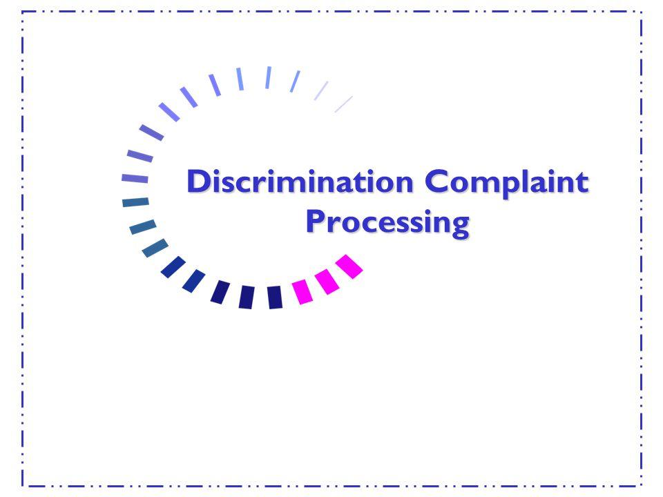 Discrimination Complaint Processing