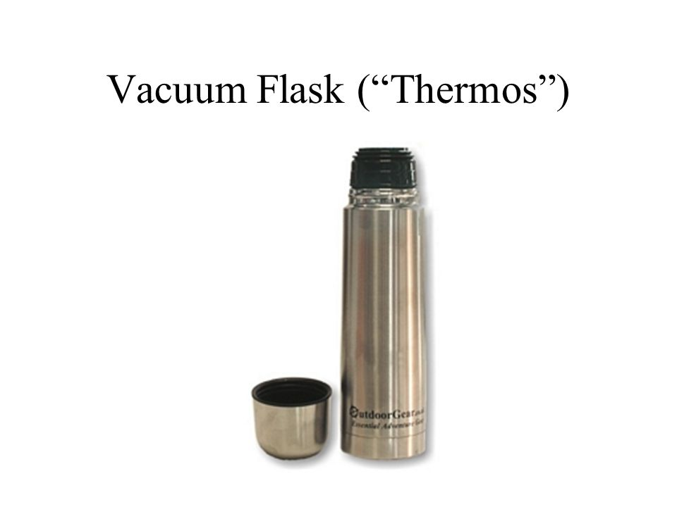 Vacuum Flask ( Thermos )