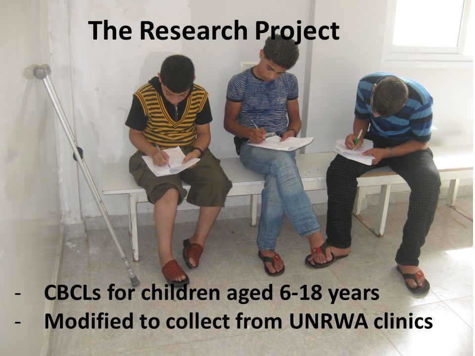 The Research Project -CBCLs for children aged 6-18 years -Modified to collect from UNRWA clinics