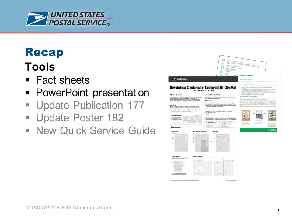 9 Recap MTAC WG-119, FSS Communications Key MessageChannelAudience Flats Sequencing Strategy Webpage Communication flow