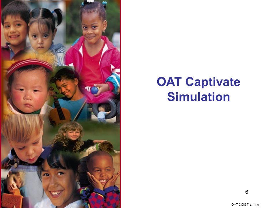 OAT Captivate Simulation OAT CCIS Training 6