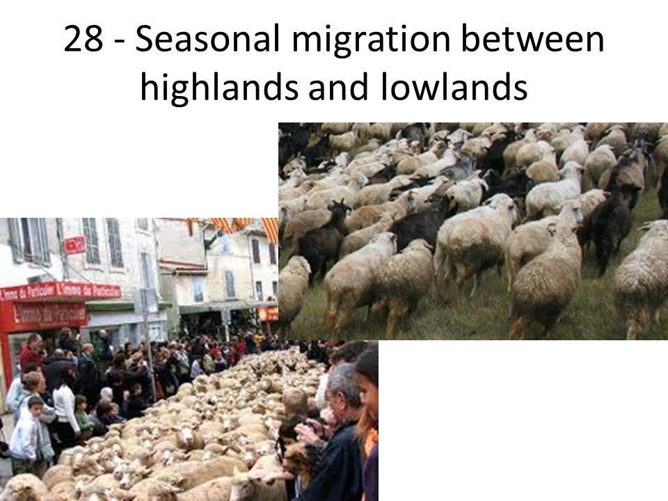 28 - Seasonal migration between highlands and lowlands