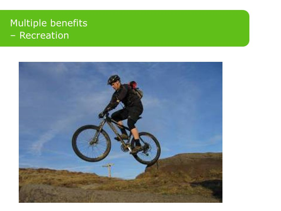 Multiple benefits – Recreation